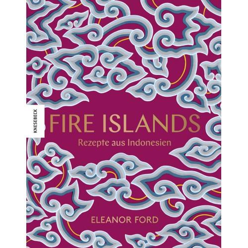 Fire Islands. Rezepte aus...